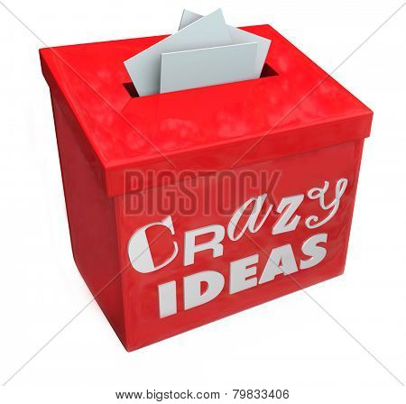 Crazy Ideas words on a red suggestion box to submit your funny, irregular, abnormal, insane, impossible or impractical plans, brainstorms or thoughts