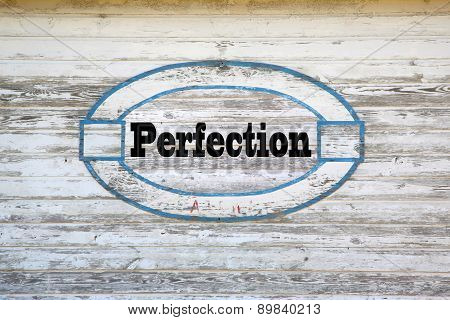 Perfection road sign message on shed