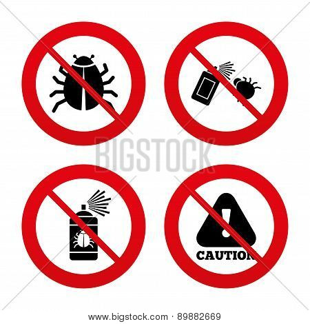 No, Ban or Stop signs. Bug disinfection icons. Caution attention symbol. Insect fumigation spray sign. Prohibition forbidden red symbols. Vector poster