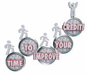 Time to Improve Your Credit words on clocks to illustrate the need to work on repairing, fixing or increasing your creditworthiness rating or score for borrowing money from a bank or lender poster