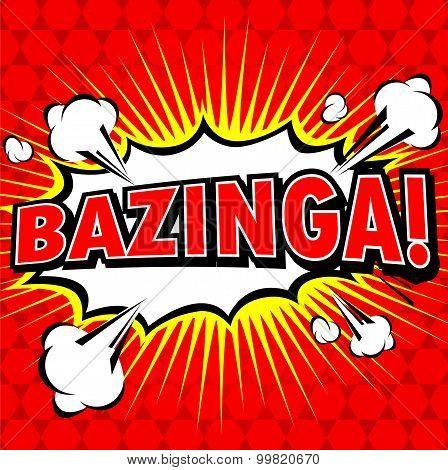 Bazinga! Comic Speech Bubble, Cartoon.