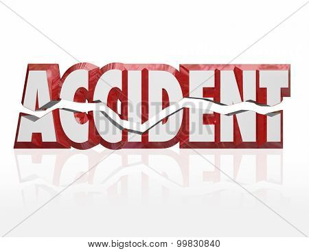 Accident word in cracked 3d red letters to illustrate a crash or collision as a result of an automobile mishap that is covered by an insurance policy