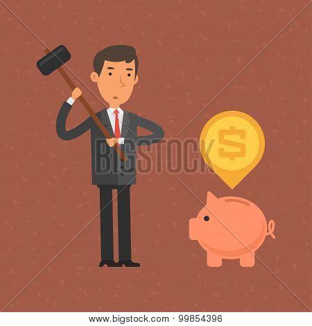 Businessman wants break piggy bank hammer