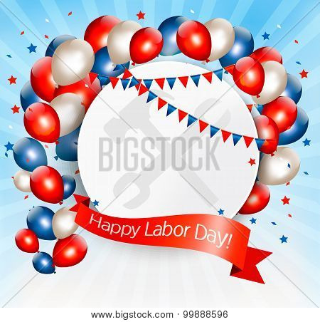 Happy Labor Day Background With Balloons. Vector.