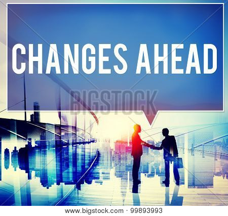 Changes Ahead Ambition Aspiration Improvement COncept poster