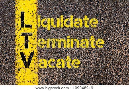 Business Acronym Ltv As Liquidate, Terminate, Vacate