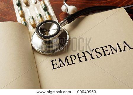 Book with diagnosis Emphysema. Medic concept.
