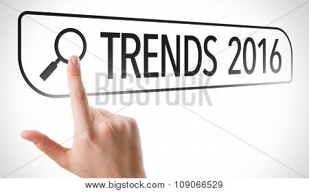Trends 2016 written in search bar on virtual screen