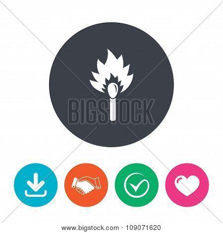 Match stick burns icon. Burning matchstick sign.