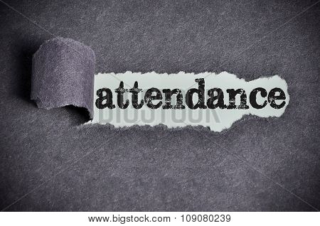 Attendance Word Under Torn Black Sugar Paper
