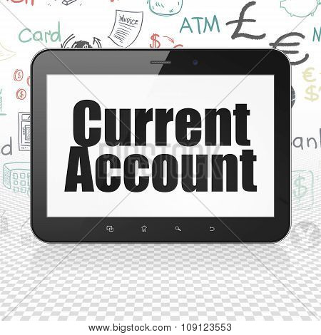 Banking concept: Tablet Computer with Current Account on display