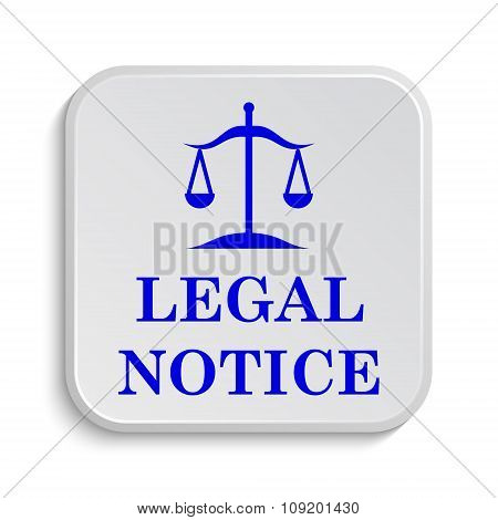 Legal notice icon. Internet button on white background. poster