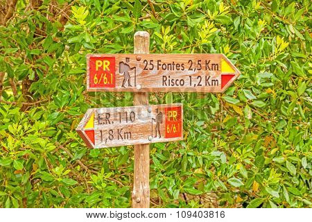 Famous Hike Trail Named 25 Fontes - Signpost Showing The Way