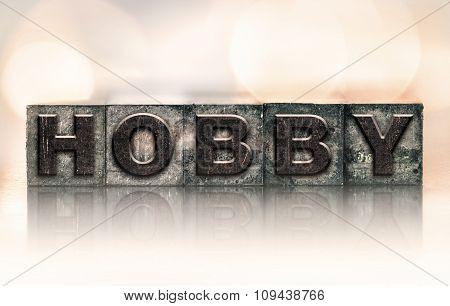 Hobby Concept Vintage Letterpress Type