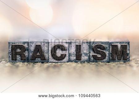 Racism Concept Vintage Letterpress Type
