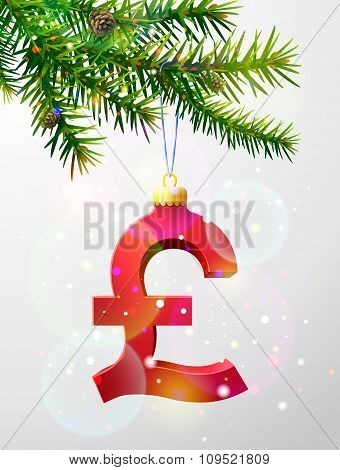 Pound sign as christmas bauble hanging on pine twig. Qualitative vector illustration for christmas finance new year's day banking new year's eve money silvester etc. poster