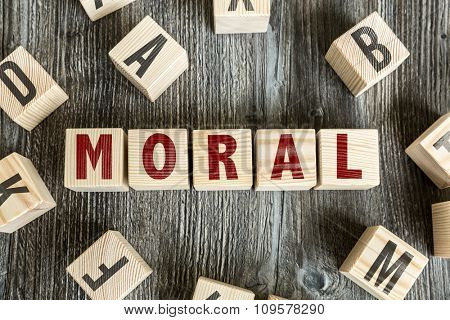 Wooden Blocks with the text: Moral