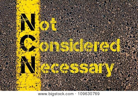 Business Acronym Ncn As Not Considered Necessary