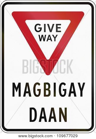 Road Sign In The Philippines - Give Way In English And Filipino