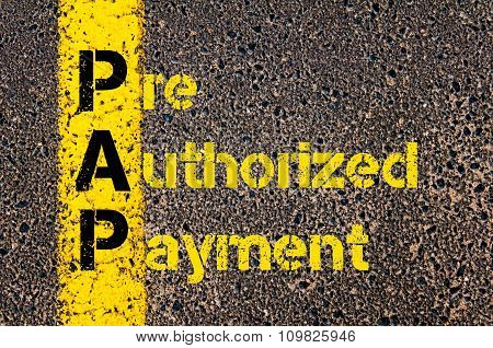 Accounting Business Acronym Pap Pre-authorized Payment