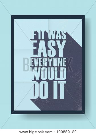 Business motivational poster about hard work versus laziness on vintage vector background. Long shad