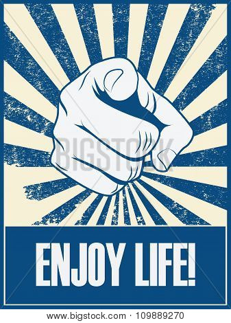 Enjoy life motivational poster vector background with hand and pointing finger. Positive lifestyle a
