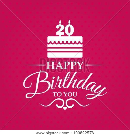Happy birthday to you. Greeting card with cake and candles for 20 years.