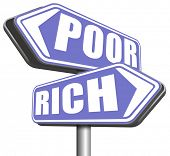 wealthy or poverty rich or poor take financial risk live in wealth good or bad luck and fortune road sign arrow poster