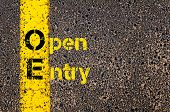 Concept image of Accounting Business Acronym OE Open Entry written over road marking yellow paint line. poster