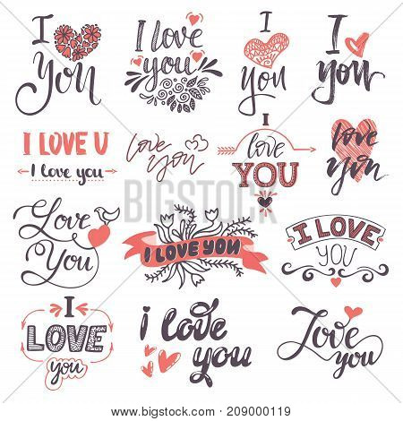 I love You text logo phrases Valentine Day or Wedding ceremony font calligraphy design vector set. Lovely text I love You follow your heart romantic type