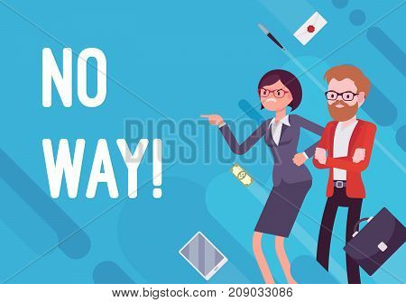 No way. Business demotivation poster. Problems with cash, borrowing, and resource management, unprofitable job. Vector flat style cartoon illustration on blue background