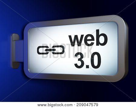 Web design concept: Web 3.0 and Link on advertising billboard background, 3D rendering