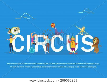 Vector illustration of circus performers and animals. Circus banner. Flat design.