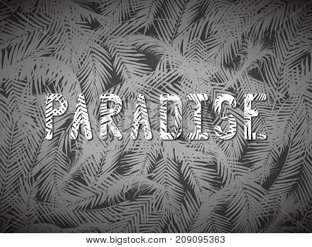 The Inscription Paradise On Palm Leaves