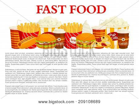 Fast food poster of fastfood burger, drink and dessert template. Hamburger, hot dog, french fries, pizza, soda, cheeseburger, coffee, ice cream, popcorn vector banner for fast food restaurant design