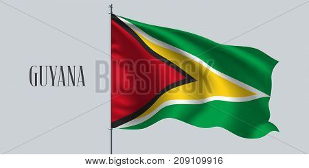 Guyana waving flag on flagpole vector illustration. Three colors element of Guyana wavy realistic flag as a symbol of country