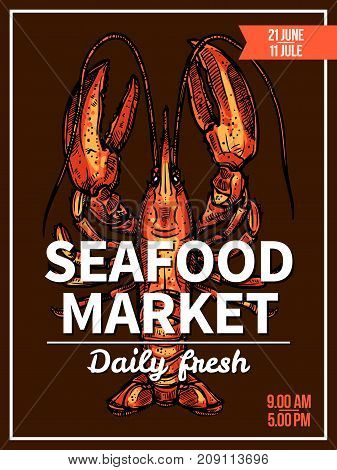 Lobster sketch poster for seafood market or restaurant menu template. Lobster sea animal, seafood crustacean or freshwater crayfish with large claws vector banner or flyer design