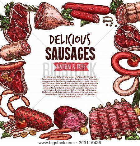 Sausage, beef and pork meat delicatessen vector sketch banner. Ham, salami, barbecue sausage, meat steak, bacon strip, chicken, gammon leg, frankfurter, grilled ribs and wurst poster for food design
