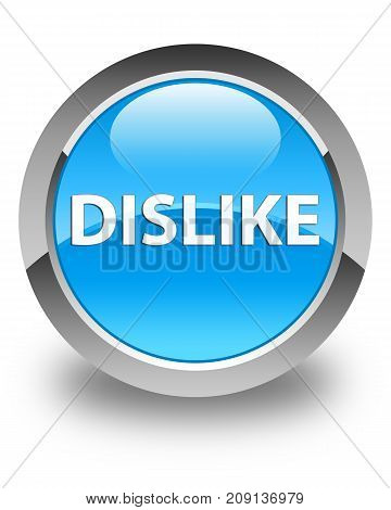 Dislike isolated on glossy cyan blue round button abstract illustration poster
