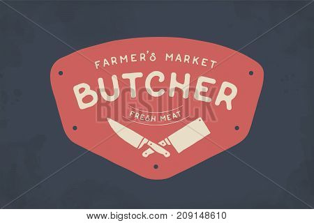 Logo of Butcher meat shop with Cleaver and Chefs knives, text The Butcher Farmer Market, Fresh Meat. Logo template for meat business - shop, market, restaurant or graphic design. Vector Illustration