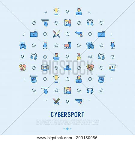 Cybersport concept in circle with thin line icons: gamer, computer games, pc, headset, mouse, game controller. Modern vector illustration for banner, web page, print media. poster