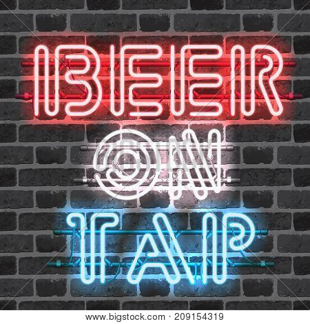 Glowing neon bar sign BEER ON TAP on brick wall background. Shining and glowing neon effect. All elements are separate units with wires tubes brackets and holders.