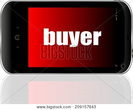 Text Buyer. Business Concept . Detailed Modern Smartphone