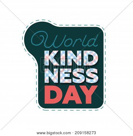 Vector Illustration For World Kindness Day With Checkered Letters