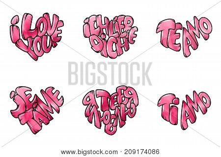 Set of six phrases about love. Big heart with lettering - I love you, in all languages of the world. Vector illustration