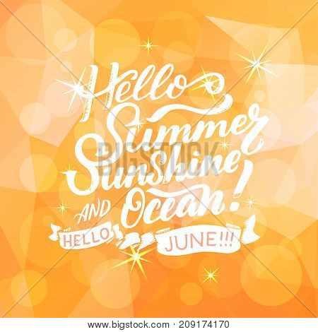 Summer greeting card with phrase about June. Vector isolated illustration: brush calligraphy, hand lettering. Inspirational typography poster. For calendar, postcard, label and decor
