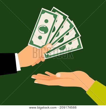 Hands with money, vector illustration. Busienss man hand handing money to man