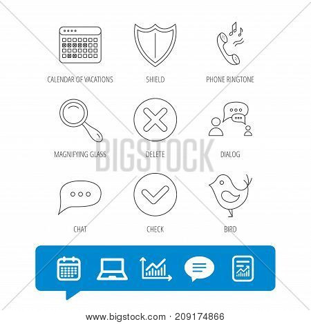 Phone ringtone, chat speech bubble icons. Shield, dialog and magnifier linear signs. Bird, calendar of vacations icons. Report file, Graph chart and Chat speech bubble signs. Vector