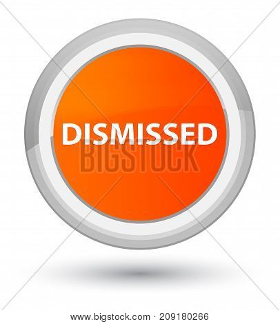 Dismissed Prime Orange Round Button
