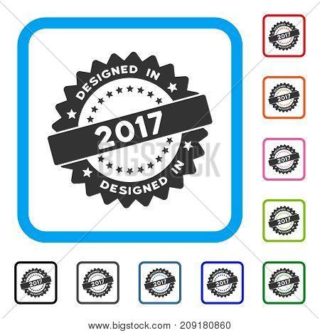 Designed In 2017 Stamp icon. Flat grey pictogram symbol inside a light blue rounded square. Black, gray, green, blue, red, orange color variants of Designed In 2017 Stamp vector.